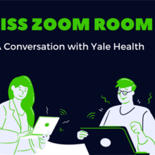 Event image for OISS Zoom Room - A Conversation with Yale Health
