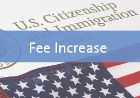 USCIS (immigration) fee increase